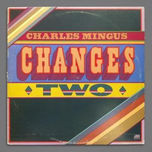 Charles Mingues Changes