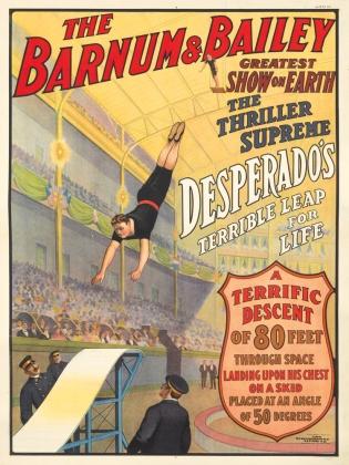 Barnum & Bailey Circus, Deperado's Leap. 1909