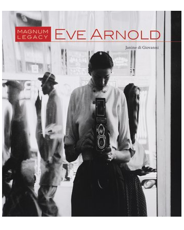 Eve Arnold: Magnum Legacy Series | A New Book